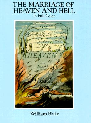 The Marriage of Heaven and Hell: A Facsimile in Full Color (Dover Fine Art, History of Art), Blake, William