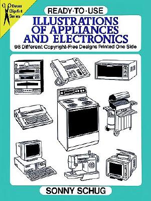 Image for Ready-to-Use Illustrations of Appliances and Electronics: 98 Different Copyright-Free Designs Printed One Side (Dover Clip Art Ready-to-Use)