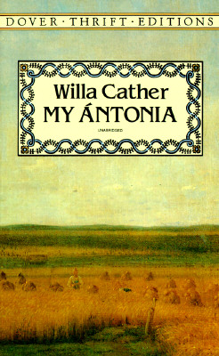 My �ntonia (Dover Thrift Editions) (Dover Thrift Editions), Willa Cather
