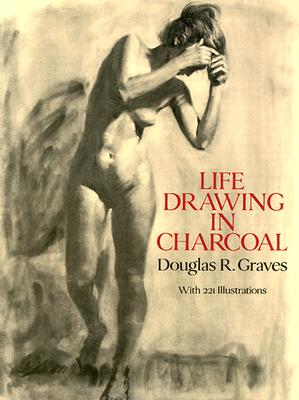 Image for Life Drawing in Charcoal (Dover Art Instruction)