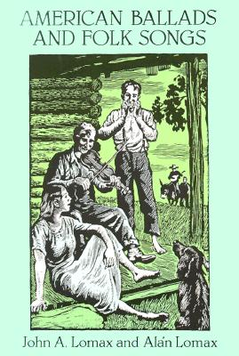 Image for American Ballads and Folk Songs (Dover Books on Music)