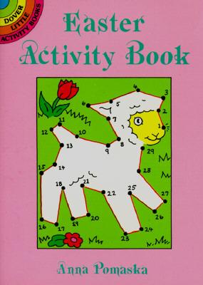 Easter Activity Book (Dover Little Activity Books), Anna Pomaska