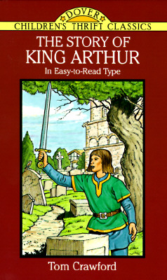 Image for The Story of King Arthur (Dover Children's Thrift Classics)