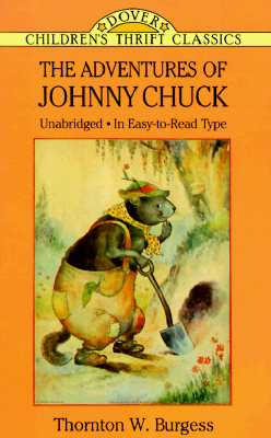 Image for The Adventures of Johnny Chuck (Dover Children's Thrift Classics)