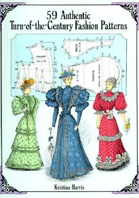 Image for 59 Authentic Turn-Of-The-Century Fashion Patterns