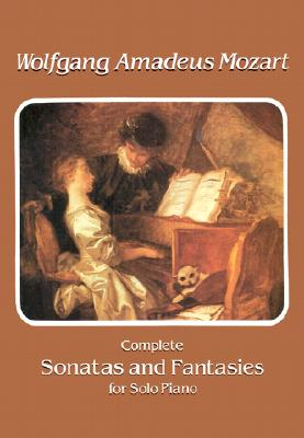 Image for Complete Sonatas and Fantasies for Solo Piano (Dover Music for Piano)