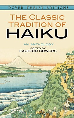 Image for The Classic Tradition of Haiku: An Anthology (Dover Thrift Editions)
