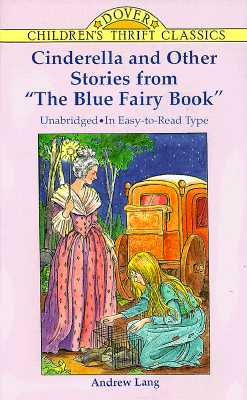 "Image for Cinderella and Other Stories from ""The Blue Fairy Book"" (Dover Children's Thrift Classics)"