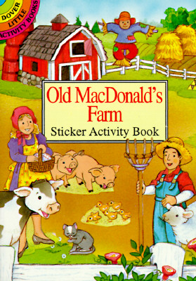 Image for Old MacDonald?s Farm Sticker Activity Book (Dover Little Activity Books)
