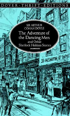 Image for The Adventure of the Dancing Men and Other Sherlock Holmes Stories (Dover Thrift Editions)