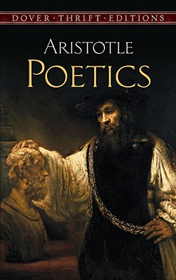 Poetics (Dover Thrift Editions), Aristotle