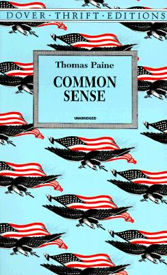 Common Sense (Dover Thrift Editions), Thomas Paine