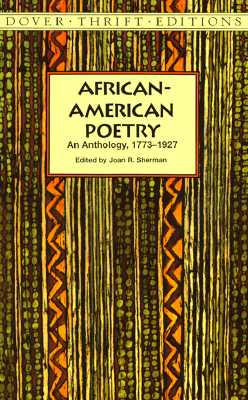 Image for African-American Poetry: An Anthology, 1773-1927 (Dover Thrift Editions)