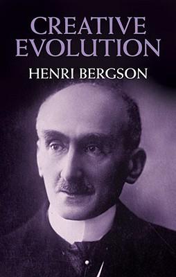 Creative Evolution, Henri Bergson