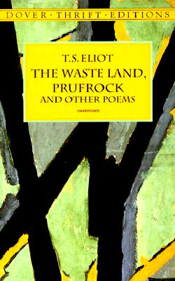 Image for The Waste Land, Prufrock and Other Poems (Dover Thrift Editions)
