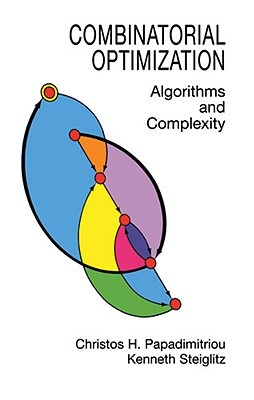 Image for Combinatorial Optimization: Algorithms and Complexity