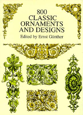 Image for 800 Classic Ornaments and Designs (Dover Pictorial Archive)