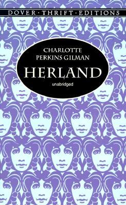 Herland (Dover Thrift Editions), Charlotte Perkins Gilman