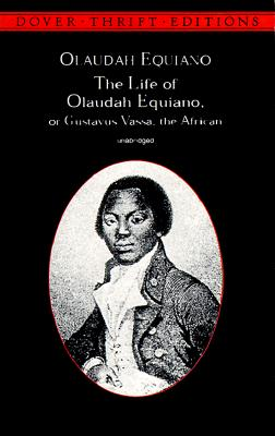 Image for The Life Of Olaudah Equiano, Or Gustavus Vassa, The African (unabridged)