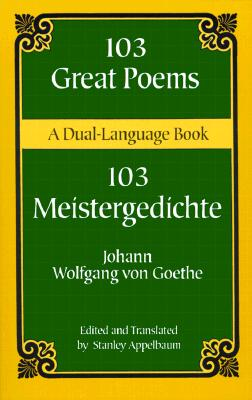 Image for 103 Great Poems: A Dual-Language Book (Dover Dual Language German) (German and English Edition)