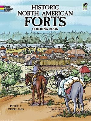 Image for Historic North American Forts (Dover History Coloring Book)