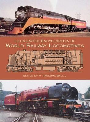 Image for Illustrated Encyclopedia of World Railway Locomotives