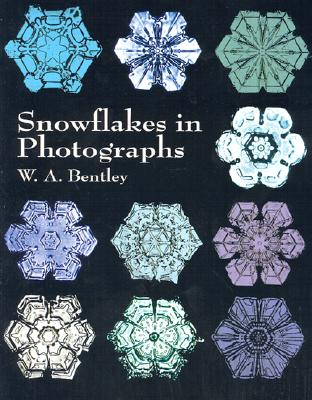 Image for Snowflakes in Photographs (Dover Pictorial Archive)