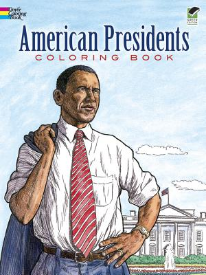 Image for American Presidents Coloring Book (Dover History Coloring Book)