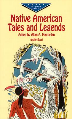 Image for Native American Tales and Legends (Dover Children's Evergreen Classics)