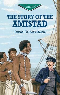 The Story of the Amistad, Emma Gelders Sterne