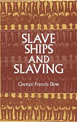Image for Slave Ships and Slaving