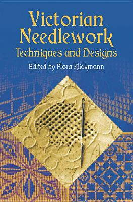 Image for Victorian Needlework: Techniques and Designs