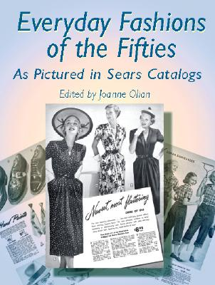 Image for Everyday Fashions of the Fifties As Pictured in Sears Catalogs (Dover Fashion and Costumes)