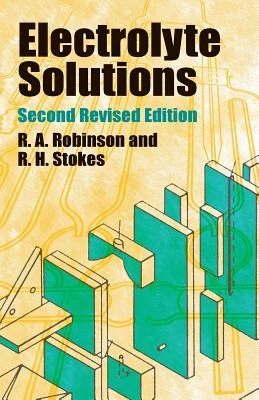Image for Electrolyte Solutions: Second Revised Edition (Dover Books on Chemistry)