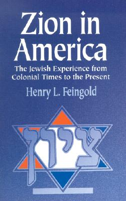 Image for Zion in America: The Jewish Experience from Colonial Times to the Present