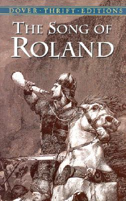 The Song of Roland (Dover Thrift Editions), Anonymous