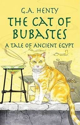 Image for The Cat of Bubastes: A Tale of Ancient Egypt (Dover Children's Classics)