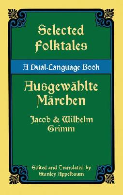 Image for Selected Folktales/Ausgewählte Märchen: A Dual-Language Book