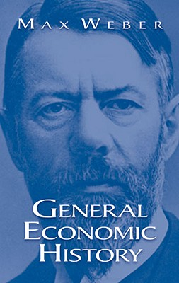General Economic History, Max Weber