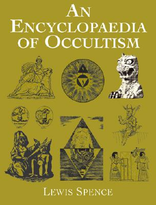 Image for An Encyclopaedia of Occultism (Dover Occult)
