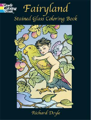 Image for Fairyland Stained Glass Coloring Book (Dover Stained Glass Coloring Book)