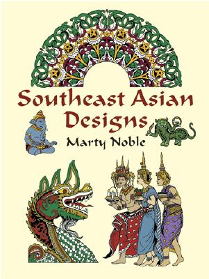Image for Southeast Asian Designs (Dover Pictorial Archive)