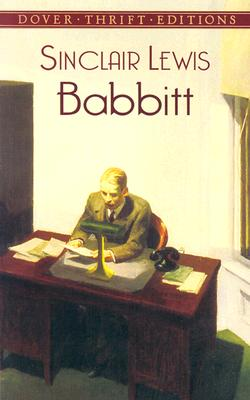 Babbitt (Dover Thrift Editions), Sinclair Lewis