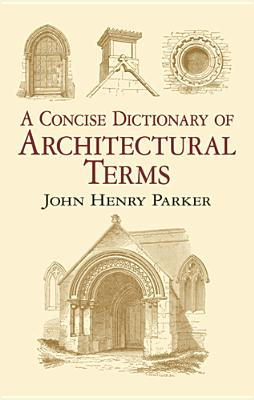 Image for A Concise Dictionary of Architectural Terms (Dover Architecture)