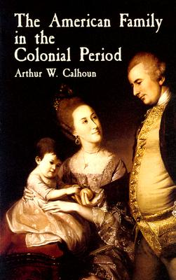Image for The American Family in the Colonial Period