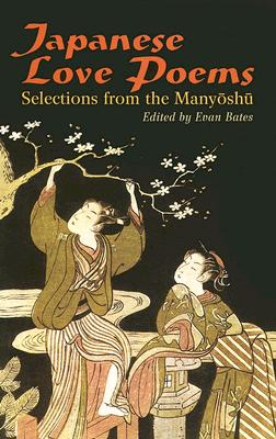 Image for Japanese Love Poems: Selections from the Manyoshu