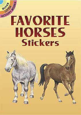 Favorite Horses Stickers (Dover Little Activity Books), John Green