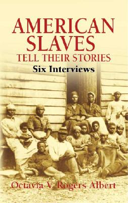 Image for American Slaves Tell Their Stories: Six Interviews