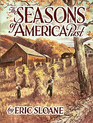 The Seasons of America Past, Eric Sloane