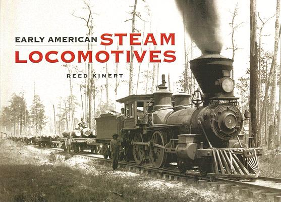 Image for Early American Steam Locomotives